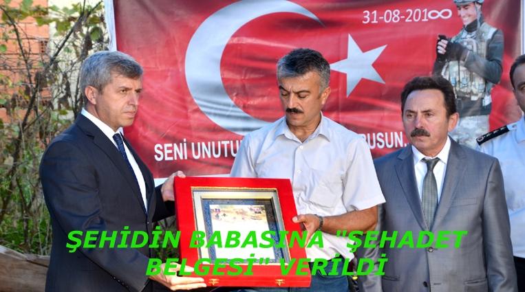 'ŞEHADET BELGESİ' VERİLDİ