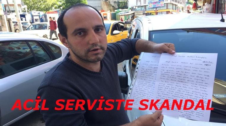 DEVLET HASTANESİ ACİL SERVİSİNDE SKANDAL.