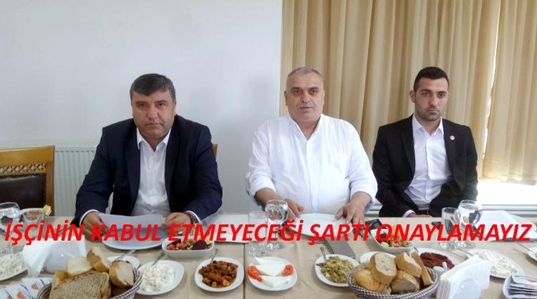 """ODABAŞ """"İŞÇİNİN KABUL ETMEYECEĞİ ŞARTI ONAYLAMAYIZ"""""""