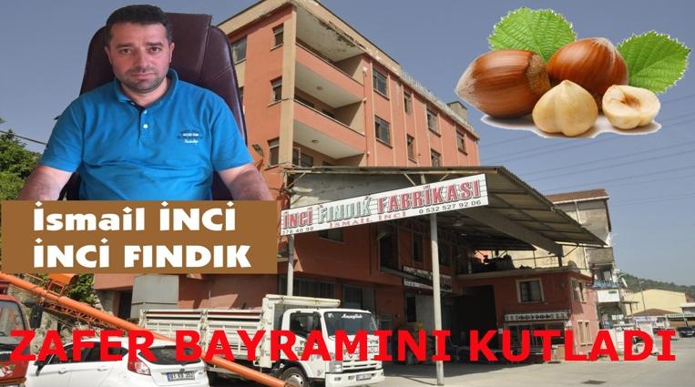 İSMAİL İNCİ, ZAFER BAYRAMINI KUTLADI