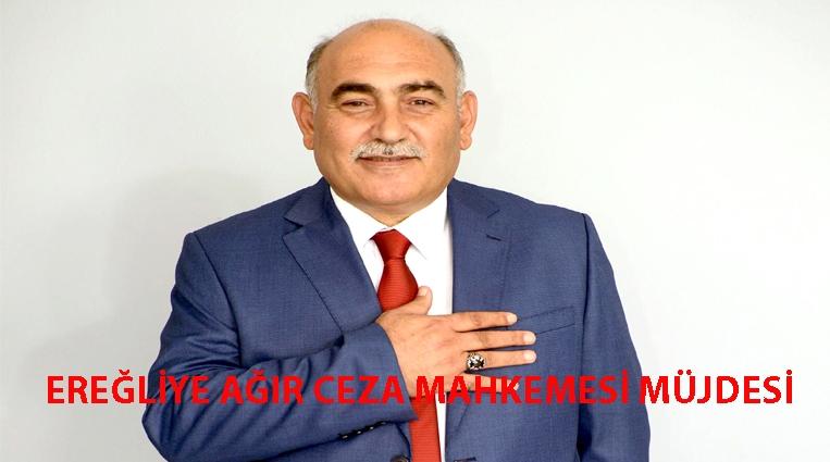 EREĞLİ'YE 'AĞIR CEZA MAHKEMESİ' MÜJDESİ