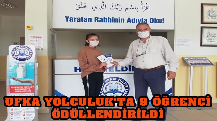 'UFKA YOLCULUK'TA 9 ÖĞRENCİ ÖDÜLLENDİRİLDİ