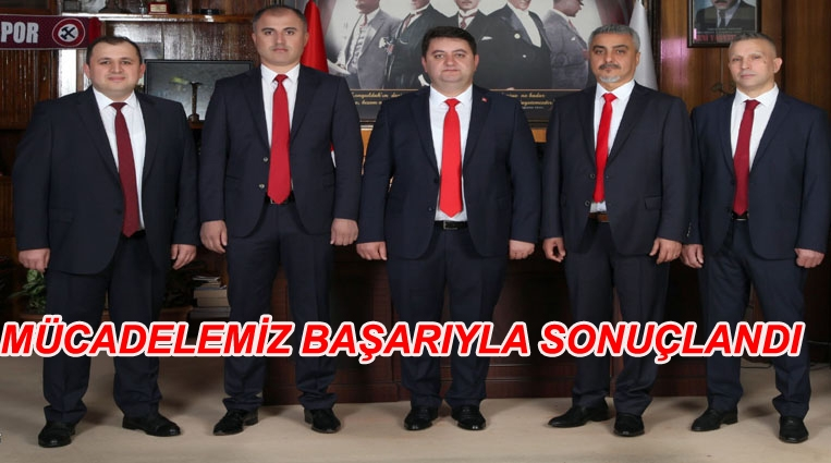 """""""MÜCADELEMİZ BAŞARIYLA SONUÇLANDI"""""""