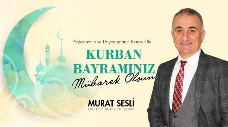 SESLİ, KURBAN BAYRAMINI KUTLADI