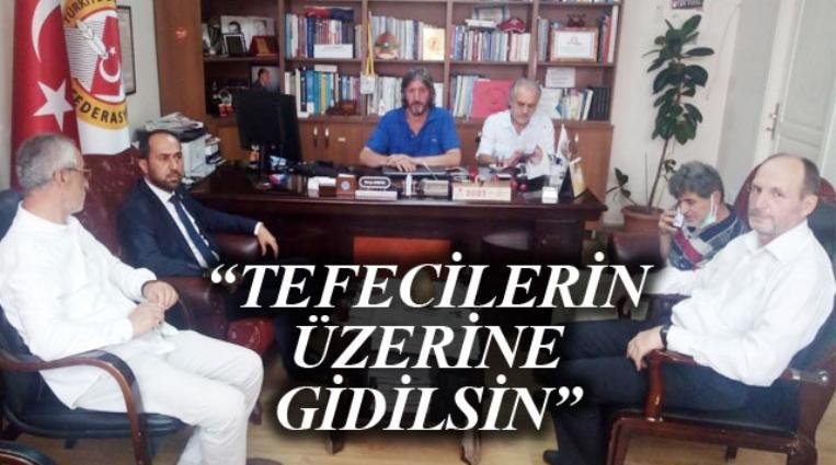 """""""TEFECİLERİN ÜZERİNE GİDİLSİN"""""""